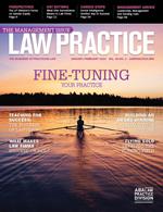 January/February 2014 | Law Practice Magazine | The Management I